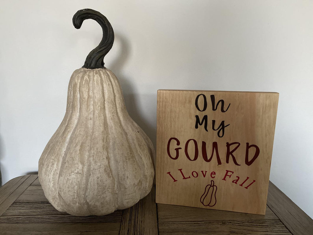 Oh My Gourd Sign