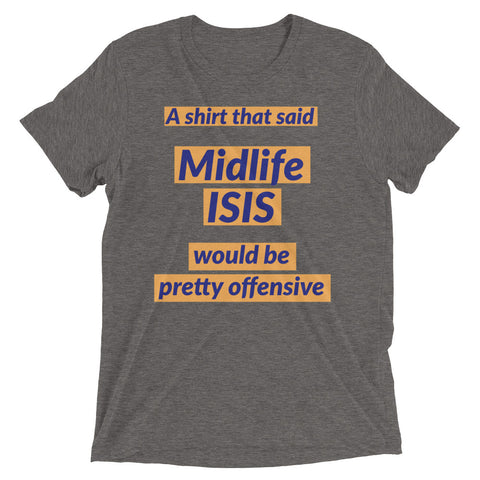 Midlife ISIS