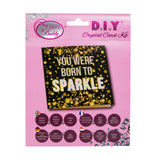 "CCK-A20: ""Born to Sparkle"" Crystal Card Kit"