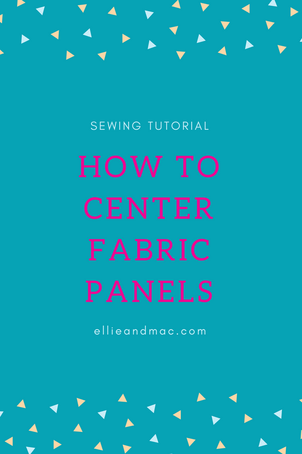 How To Center Fabric Panels