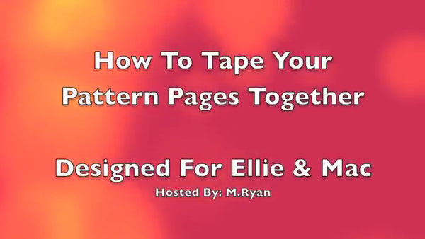 How To Trim and Piece Ellie and Mac Sewing Patterns