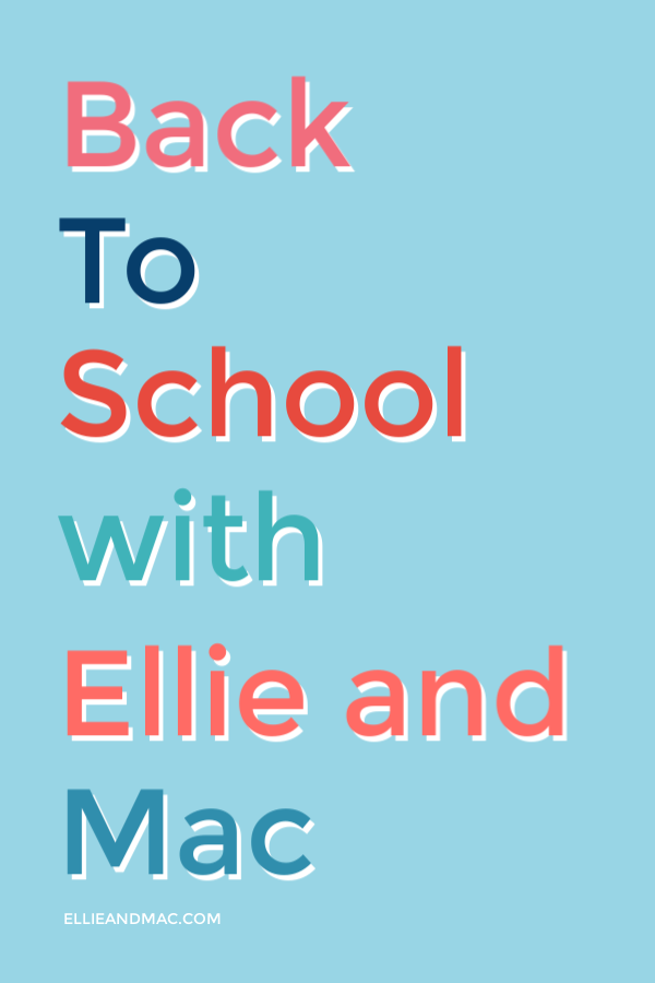 Back to School with Ellie and Mac
