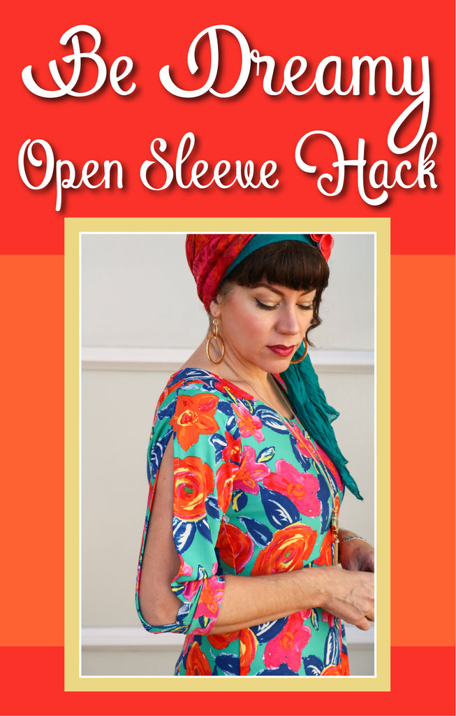 Be Dreamy Open Sleeve Hack