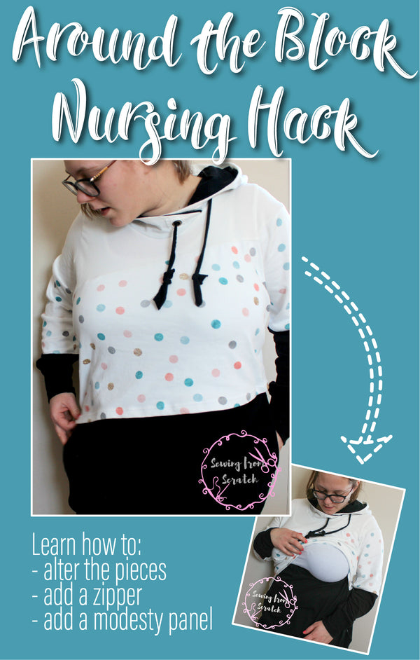 How to make a Nursing Around The Block Hoodie