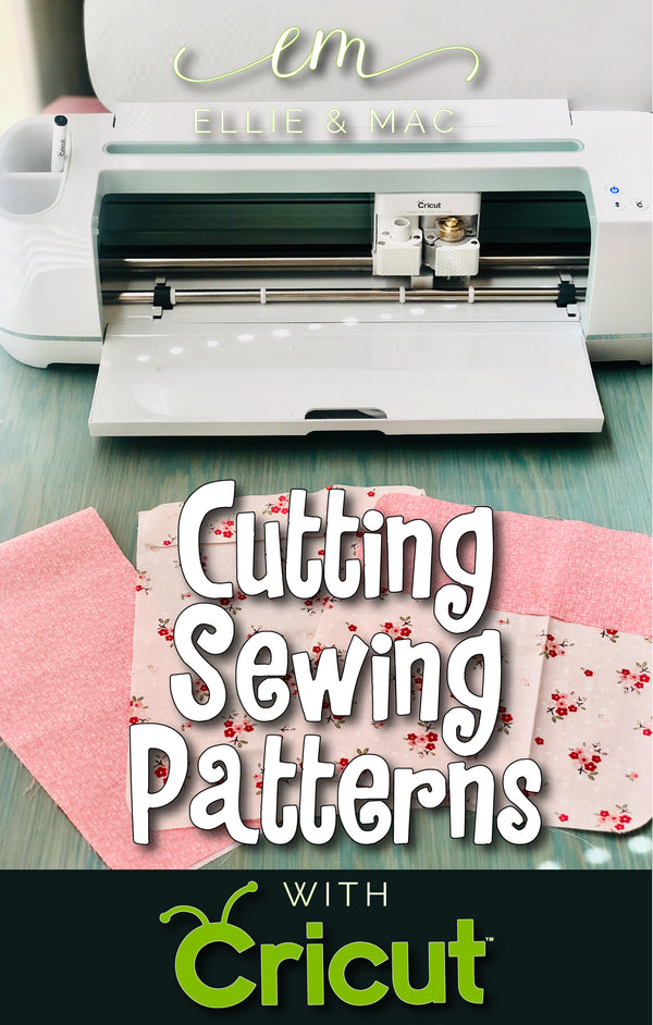 Cutting Sewing Patterns with a Cricut Maker