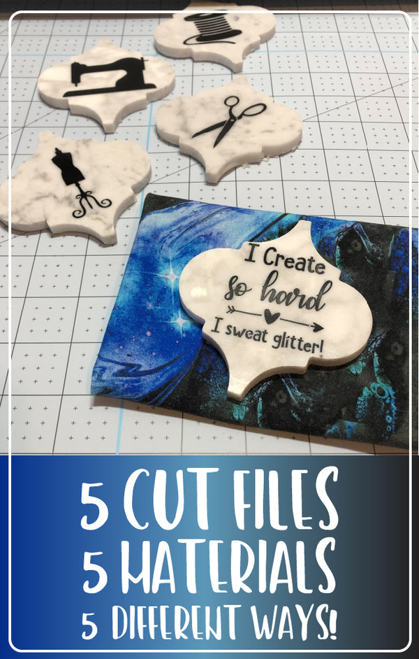 5 Cut Files, 5 Materials, 5 Different Ways!