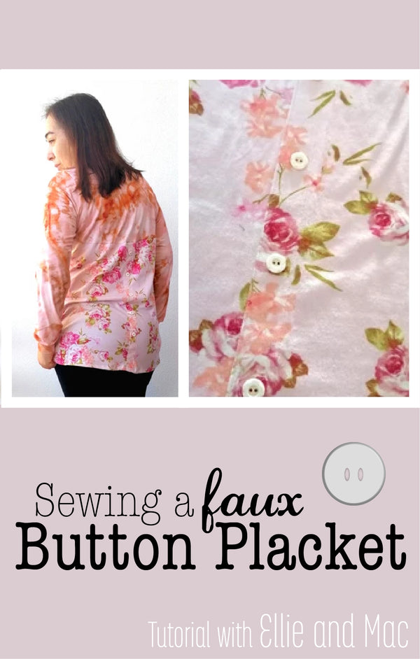 How To Sew A Faux Button Placket