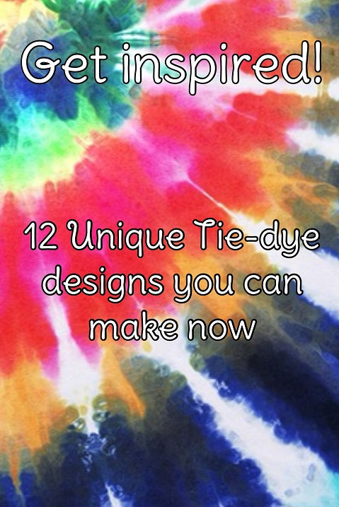 Get Inspired! 12 Unique Tie-dye Shirt Designs You Can Make Now