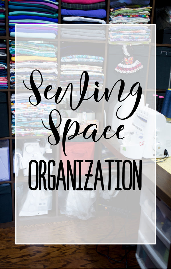 Sewing Space Organization