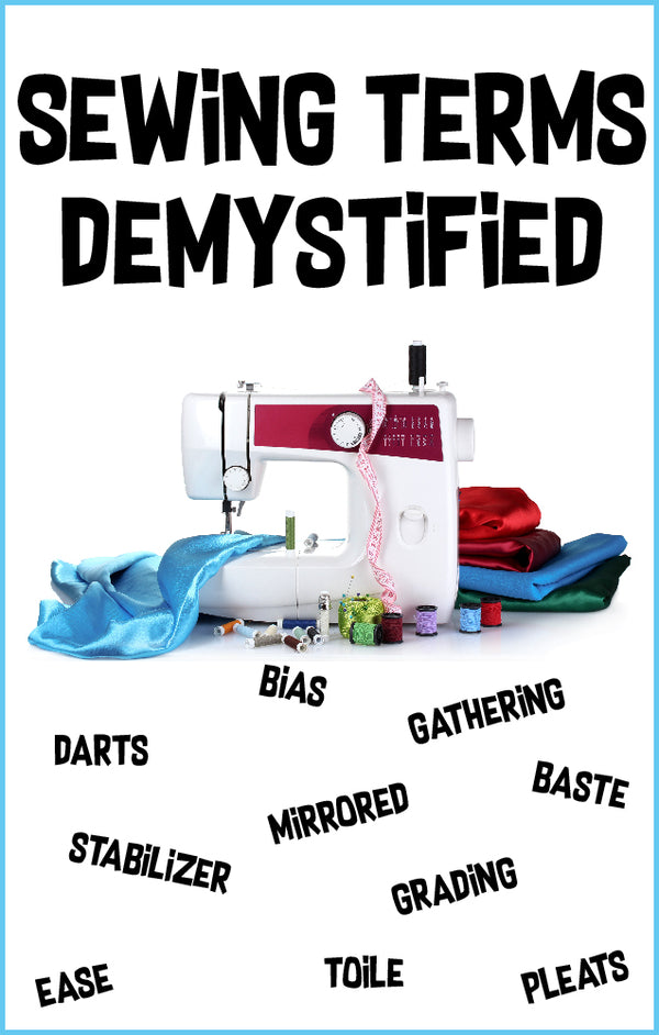 Sewing Terms Demystified