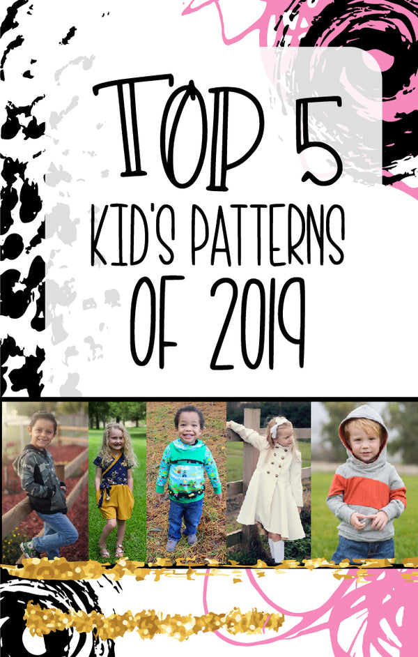 Our fabulous top 5 kid's patterns of 2019