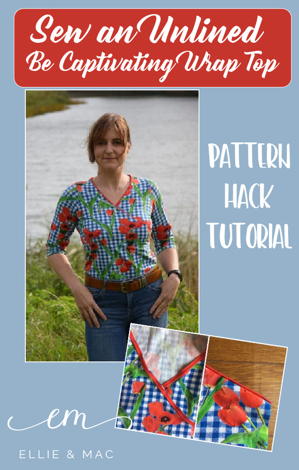 Be Captivating Hack: how to sew an unlined version