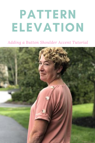 Pattern Elevation Adding a Button Shoulder Accent Sewing Tutorial
