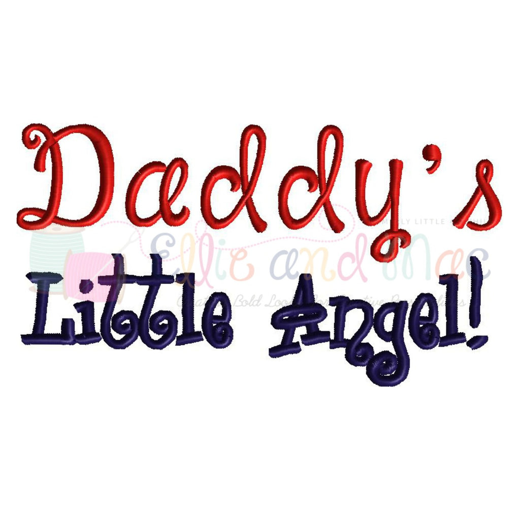 Daddy's Little Angel Embroidery Design
