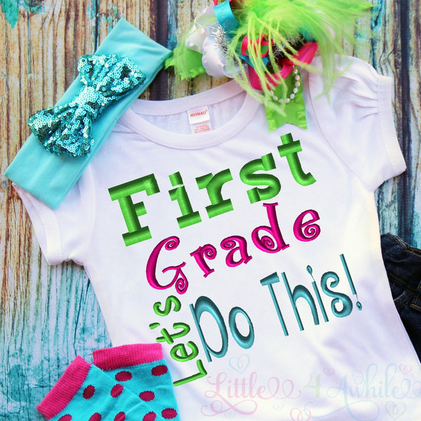 First Grade Let's Do This Saying Embroidery Design - Ellie and Mac, Digital (PDF) Sewing Patterns | USA, Canada, UK, Australia