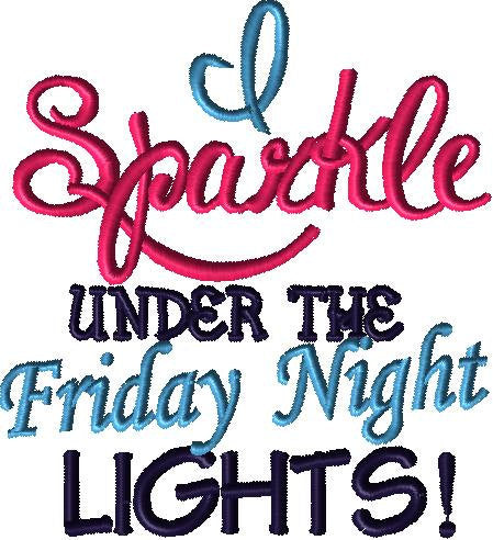 I Sparkle Under The Friday Night Lights Embroidery Design