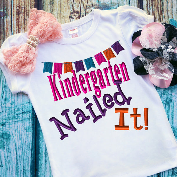 Kindergarten Nailed It Embroidery Design
