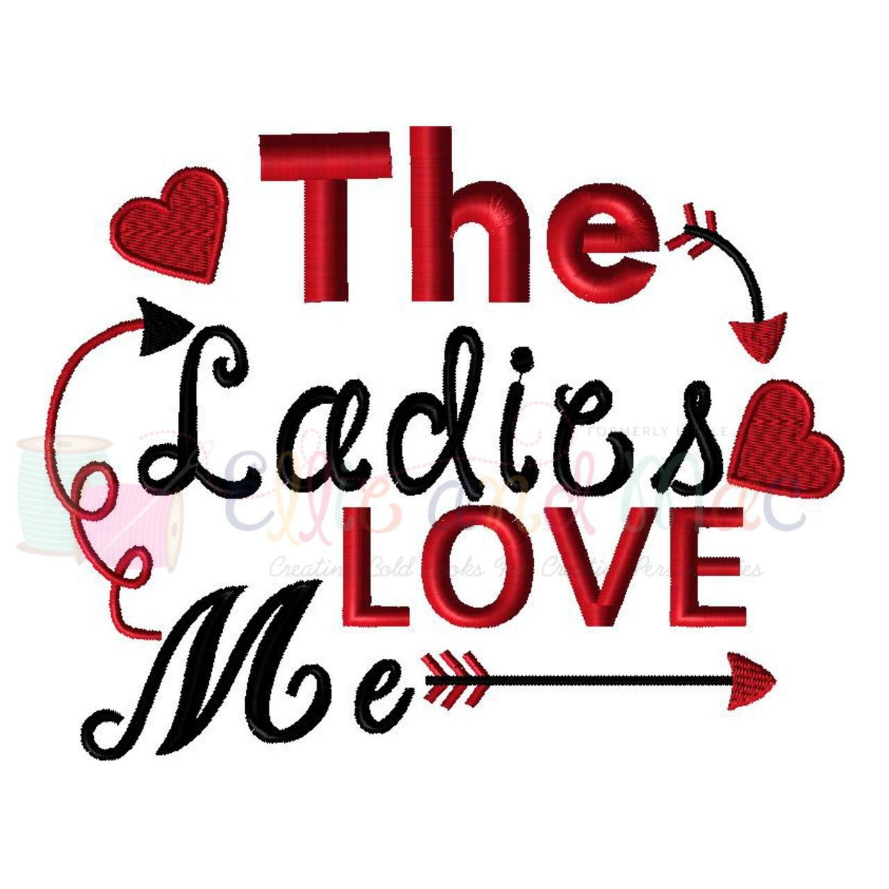 The Ladies Love Me Valentine Embroidery Design Ellie And Mac