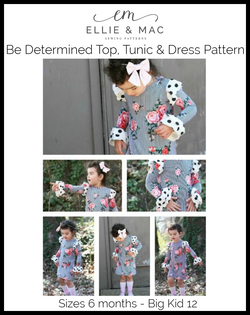 Be Determined Top, Tunic & Dress Pattern