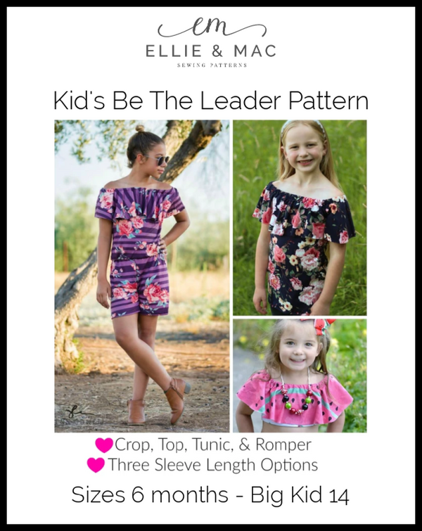 Kids Be The Leader Top & Romper Pattern