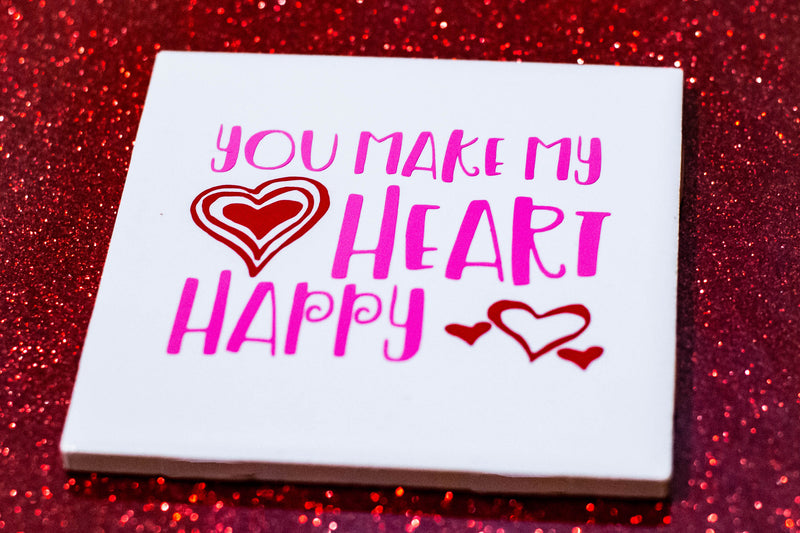 You Make My Heart Happy Cutting File