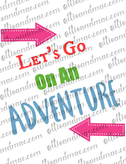 Let's Go On An Adventure SVG Cutting File