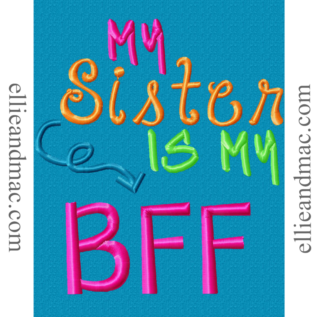 My Sister Is My BFF Embroidery Design