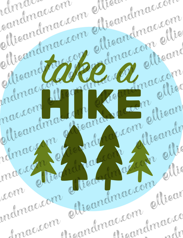 Take A Hike SVG Cutting File