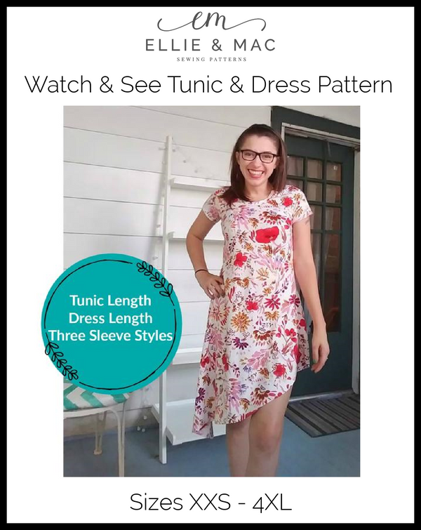Watch & See Tunic and Dress Pattern