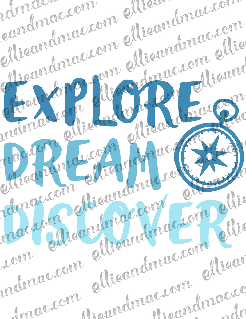 Explore Dream Discover SVG Cutting File