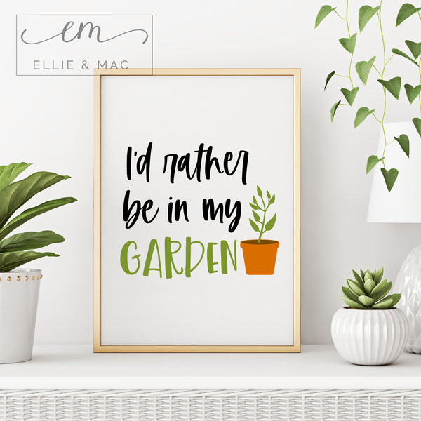 I'd Rather be in my Garden Cut File Wacky