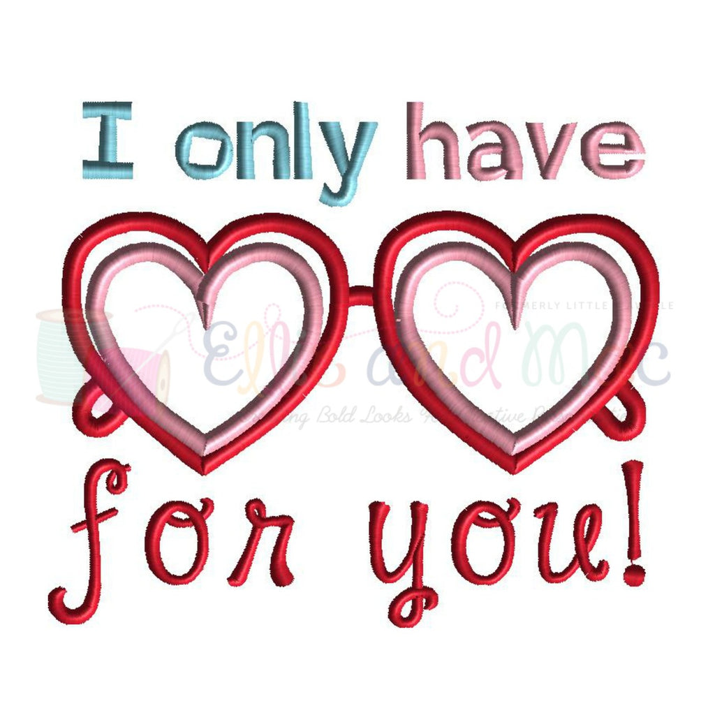 I Only Have Eyes For You Valentine Applique Design Saying