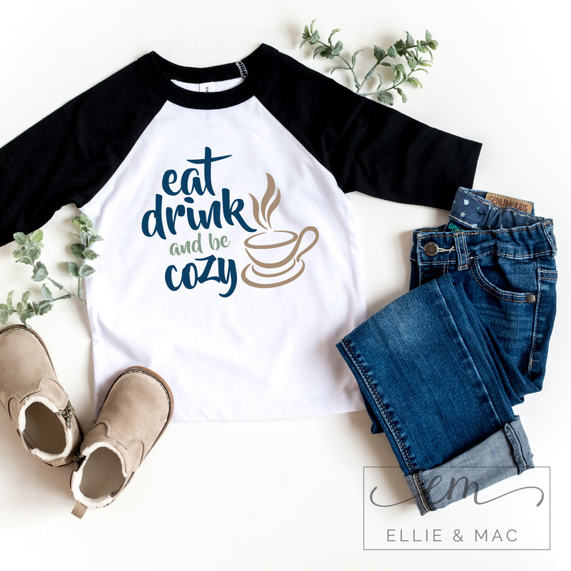Eat Drink and Be Cozy Cut File