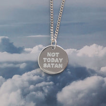 Not today Satan pendant