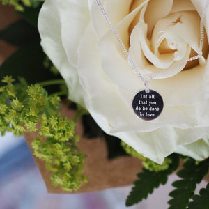 Let all that you do be done in love pendant - Wedding party bundle