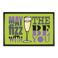 Prosecco Doormat 'May The Fizz Be With You'