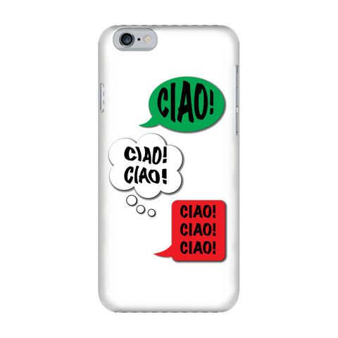 Ciao Ciao Ciao Fully Printed Glossy Phone Case