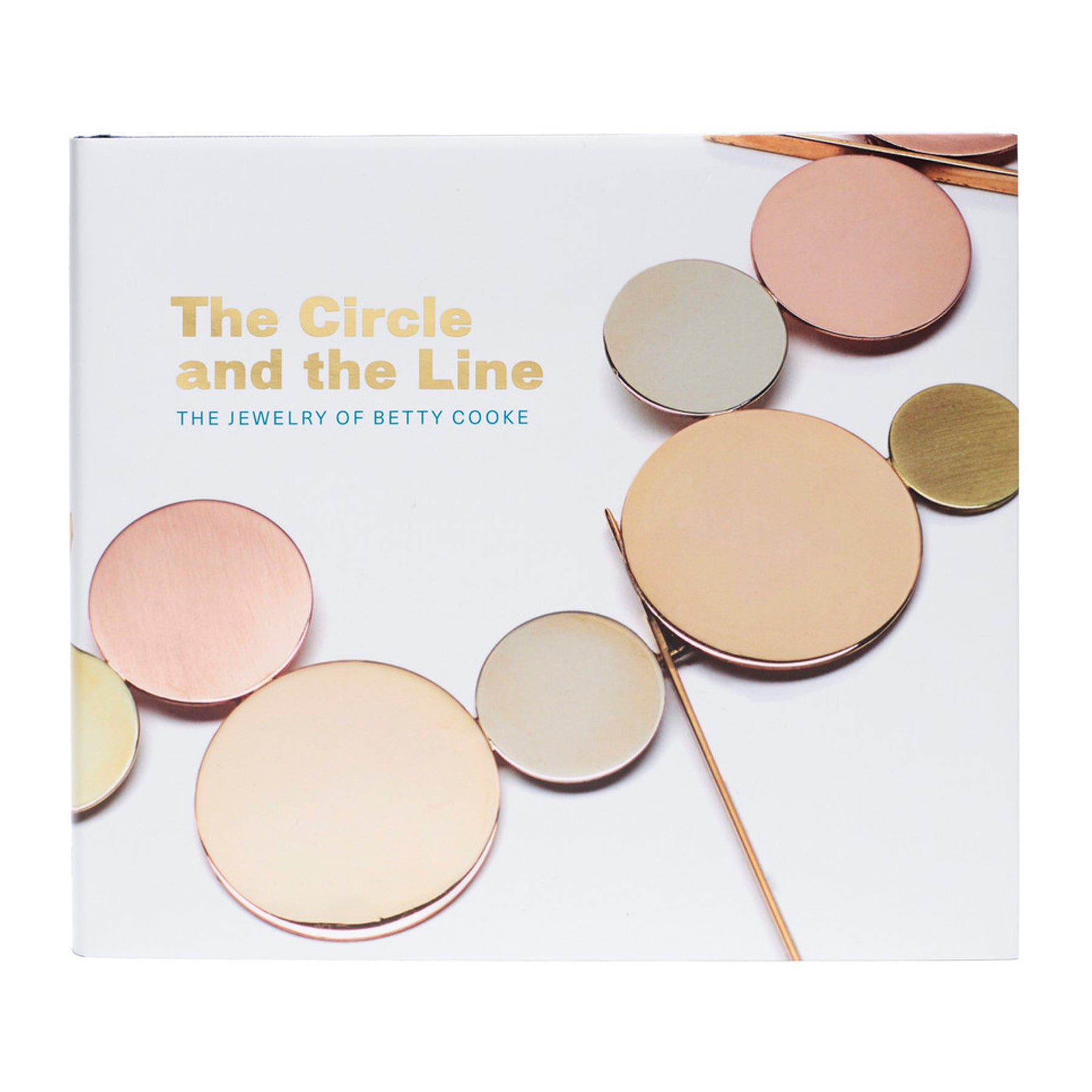 The Circle and the Line: The Jewelry of Betty Cooke