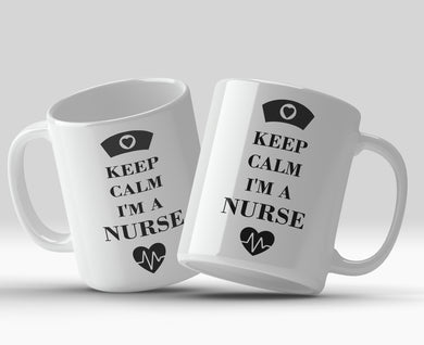 Keep calm I'm a nurse 11oz Mug