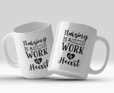 Nursing is a work of heart 11oz Mug