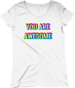 You Are AWESOME Women's Regular Fitted T-shirt
