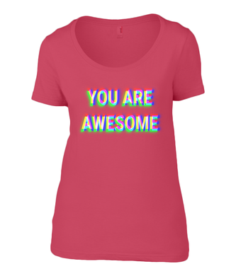 'YOU ARE AWESOME' Ladies T-Shirt - Infinity Decals