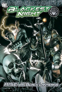 Blackest Night Rise Of The Black Lanterns