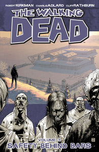 Walking Dead Vol 3 Safety Behind Bars