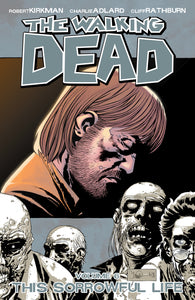 Walking Dead Vol 6 This Sorrowful Life