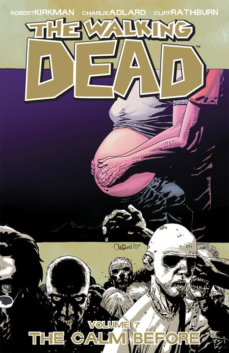 Walking Dead Vol 7 The Calm Before