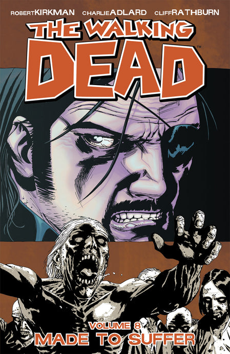 Walking Dead Vol8 Made To Suffer