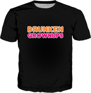 Drunkin Grownups T-Shirt