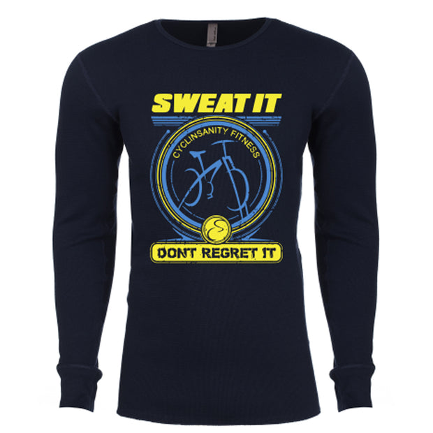 Mens Sweat It Dont Regret It Long Sleeve
