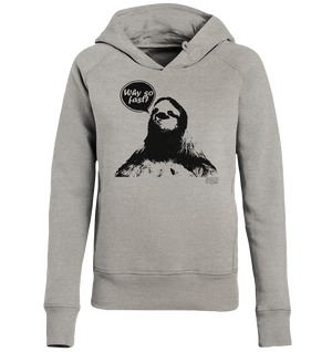 Why so fast? Frauen Hoodie Ladies Organic Hoodie - SLOTH & friends